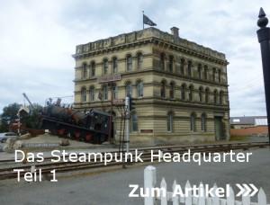 Das Steampunk Headquarter Teil 1