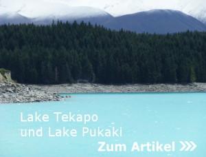 Lake Tekapo und Lake Pukaki